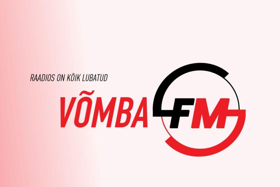 VÕMBA FM. Raadios on kõik lubatud